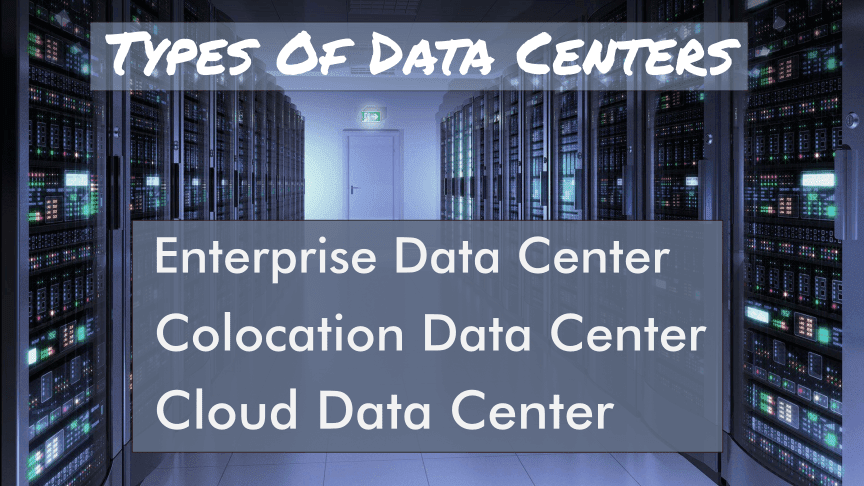 Types Of Data Centers