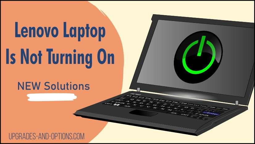 Lenovo Laptop Will Not Turn On