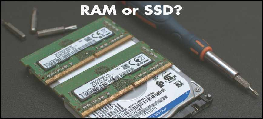 RAM or SSD