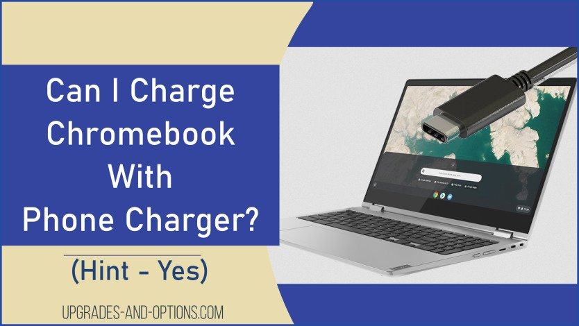 Charge Chromebook With Phone Charger